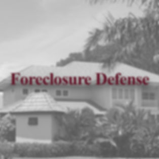 Experienced Foreclosure Defense Lawyer serving Hillsborough County