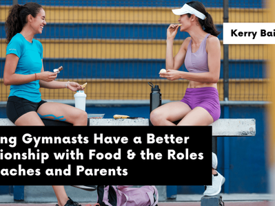 Helping Gymnasts Have a Better Relationship with Food With Dr. Dave Tilley