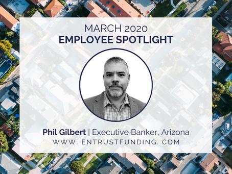 ETF Employee Spotlight: Arizona Executive Banker, Phil Gilbert!