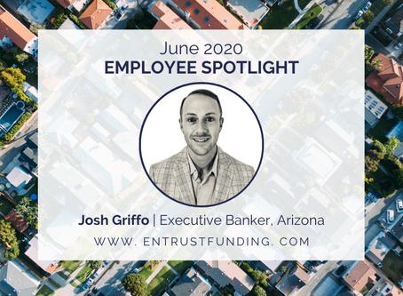 ETF Employee Spotlight: Arizona Executive Banker, Josh Griffo!