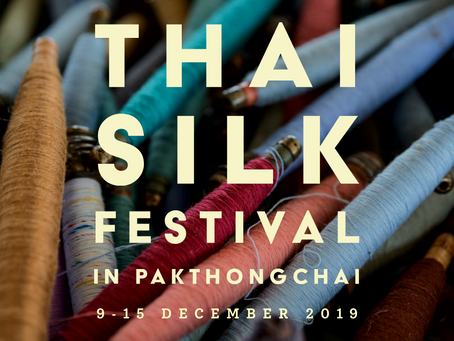 THAI SILK FESTIVAL IN PAKTHONGCHAI 19th