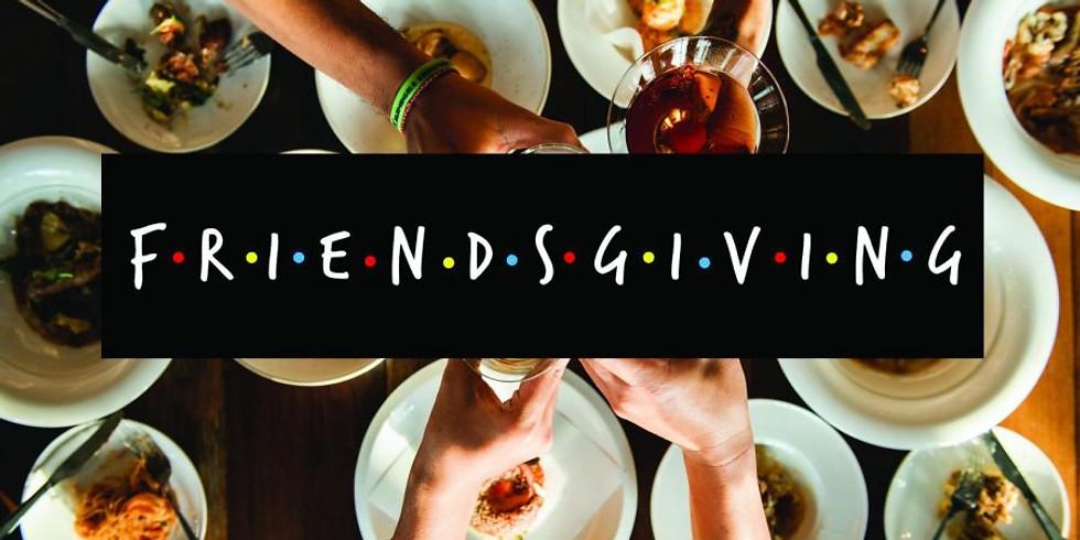 2nd Annual Friendsgiving