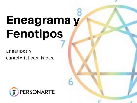 Eneagrama y Fenotipos