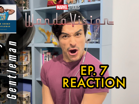 WANDAVISION EP. 7 REACTION VIDEO