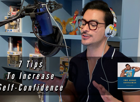 7 TIPS TO INCREASE SELF-CONFIDENCE