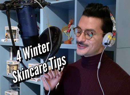 VIDEO: 4 WINTER SKINCARE TIPS