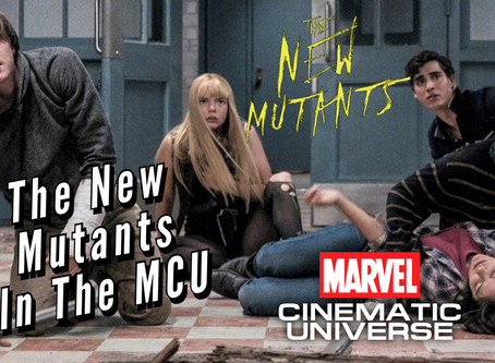 VIDEO: THE NEW MUTANTS IN THE MCU