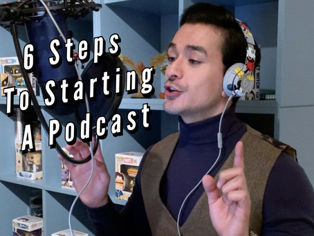 6 STEPS TO STARTING A PODCAST