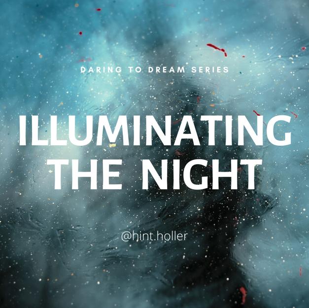 DARING TO DREAM: PART 5