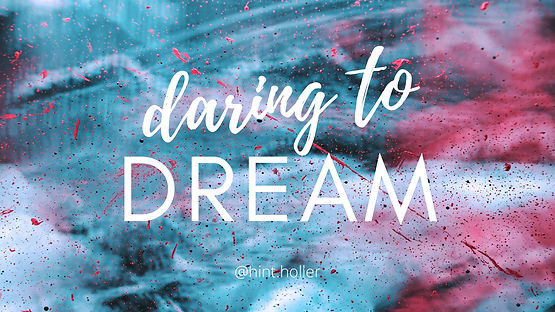 Daring to Dream _ Blog banners2.jpg