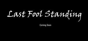 Last Fool Standing