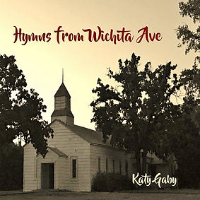Katy Gaby - Hymns from Wichita Ave