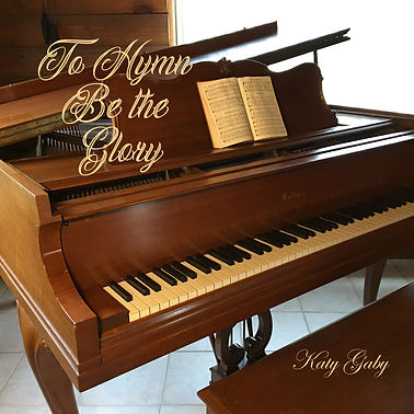 Katy Gaby - To Hymn Be the Glory