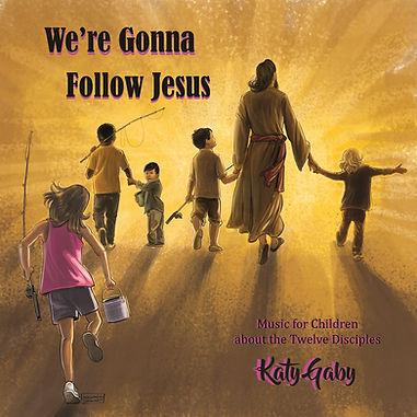 Final - We're Gonna Follow Jesus-1400x14