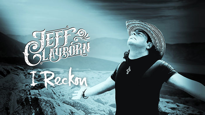 Jeff Clayborn - I Reckon Cover - 820x462