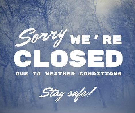 CLOSED TODAY (thurs 12/17)