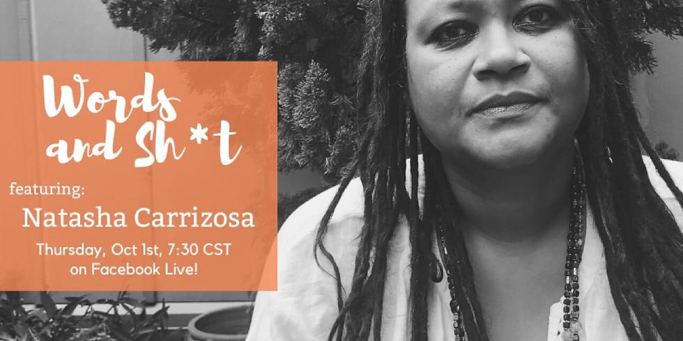 Words and Sh*t, featuring Natasha Carrizosa