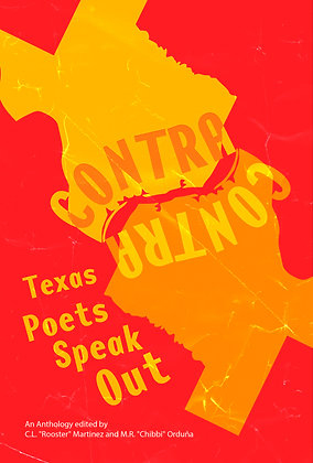 Contra: Texas Poets Speak Out Anthology