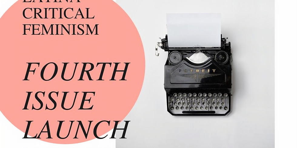 The Journal of Latina Critical Feminism Launch Party