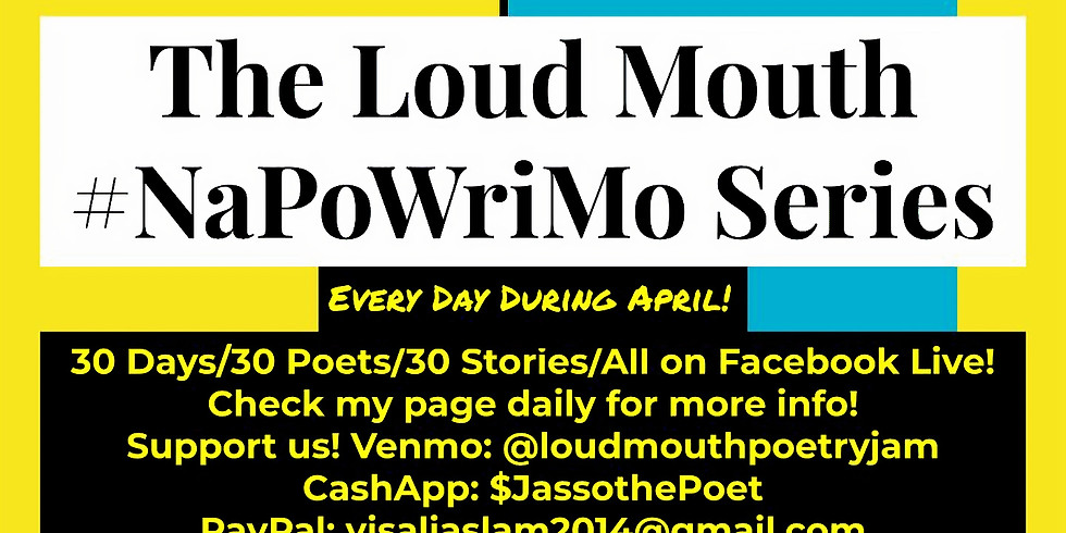 The LoudMouth NaPoWriMo Interiew Series