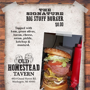 Old Homestead.Big Stuff Burger.jpg
