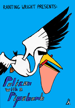 Pelican With A Pipebomb (VA 5/8)