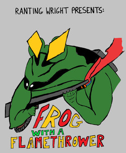 Frog With A Flamethrower (VA 8/8)