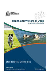 Draft Standards and Guidelines for the Health and Welfare of Dogs in WA