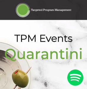 TPM Events Quarantini Spotify Playlist