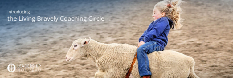 The Living Bravely Coaching Circle