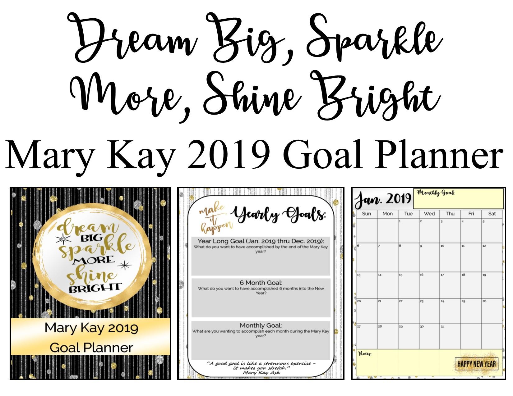 Freebie Editable Mary Kay Quot Dream Big Quot 2019 Goal Planner