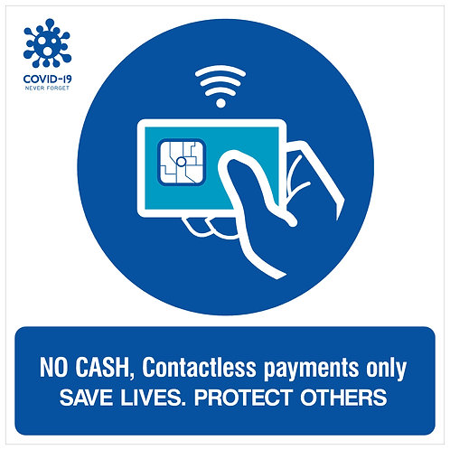 No Cash, Contactless Payment