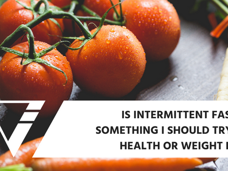 Is Intermittent Fasting Something I Should Try For Health Or Weight Loss?
