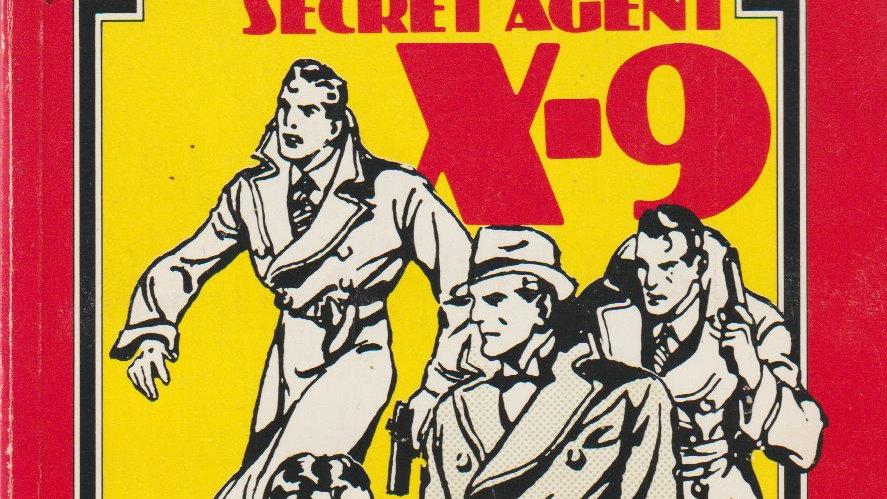 Secret Agent X-9 by Dashiell Hammett