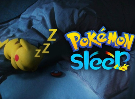 Sleeping, Smartphones and... Pokemon?