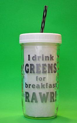 I Drink Greens Jar