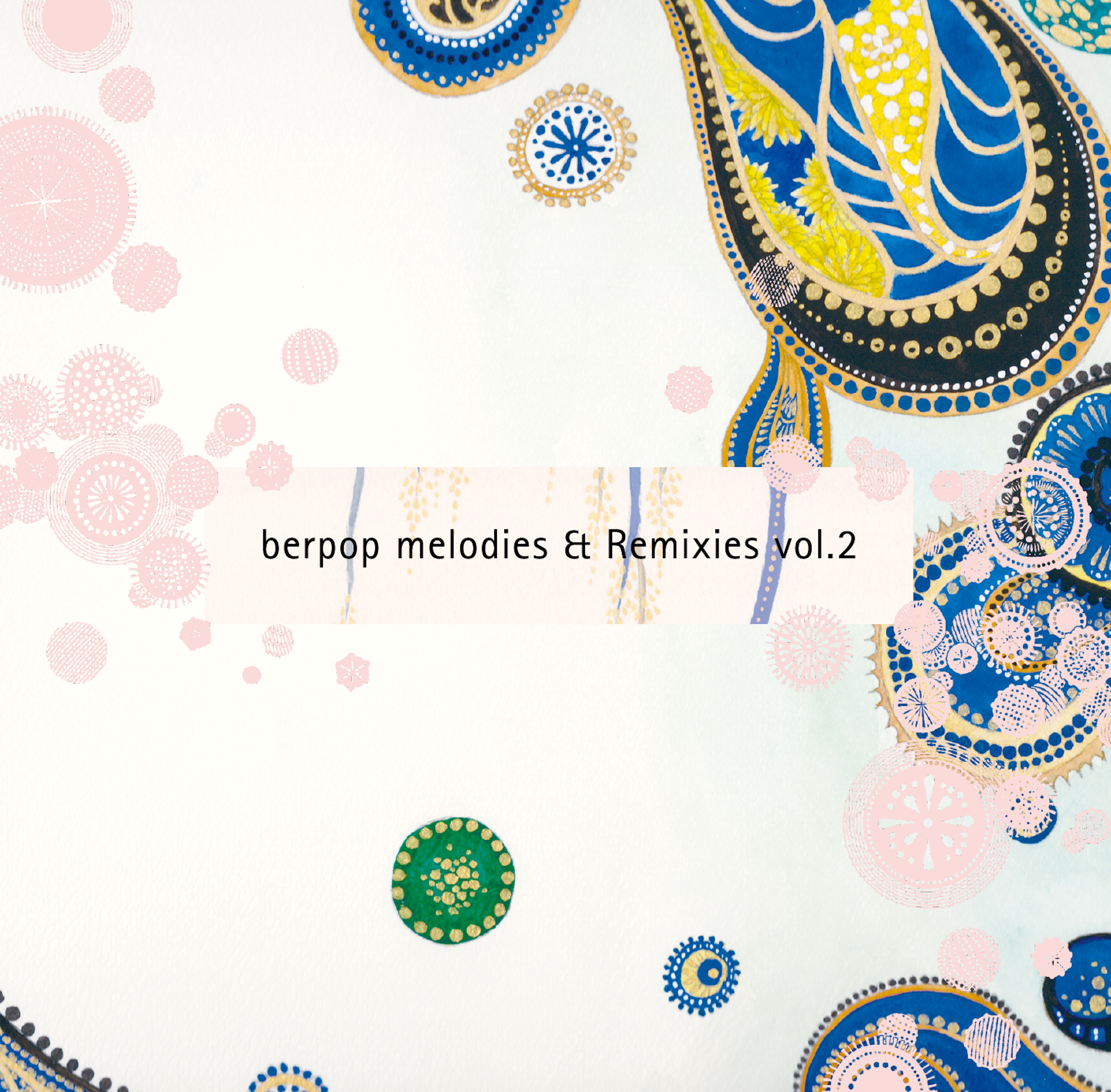 berpop melodies & Remexies vol.2