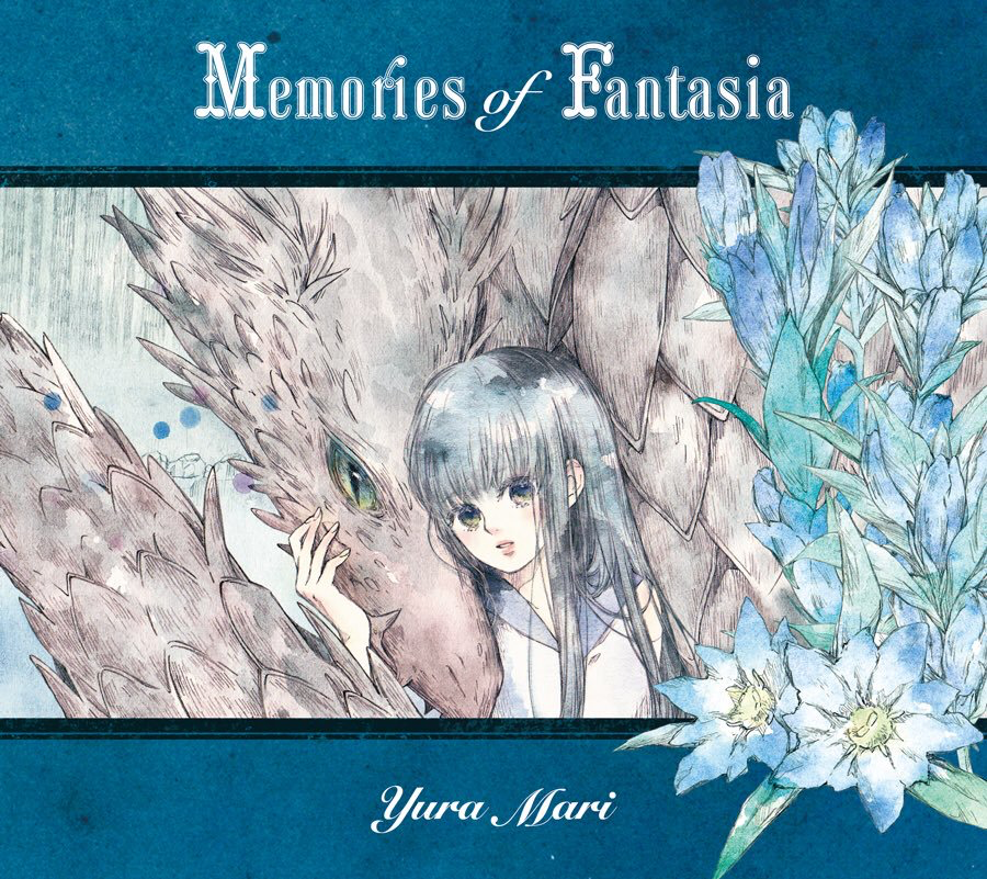 Memories of Fantasia / 結良まり