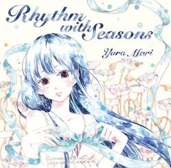 Rhythm with Seasons / 結良まり