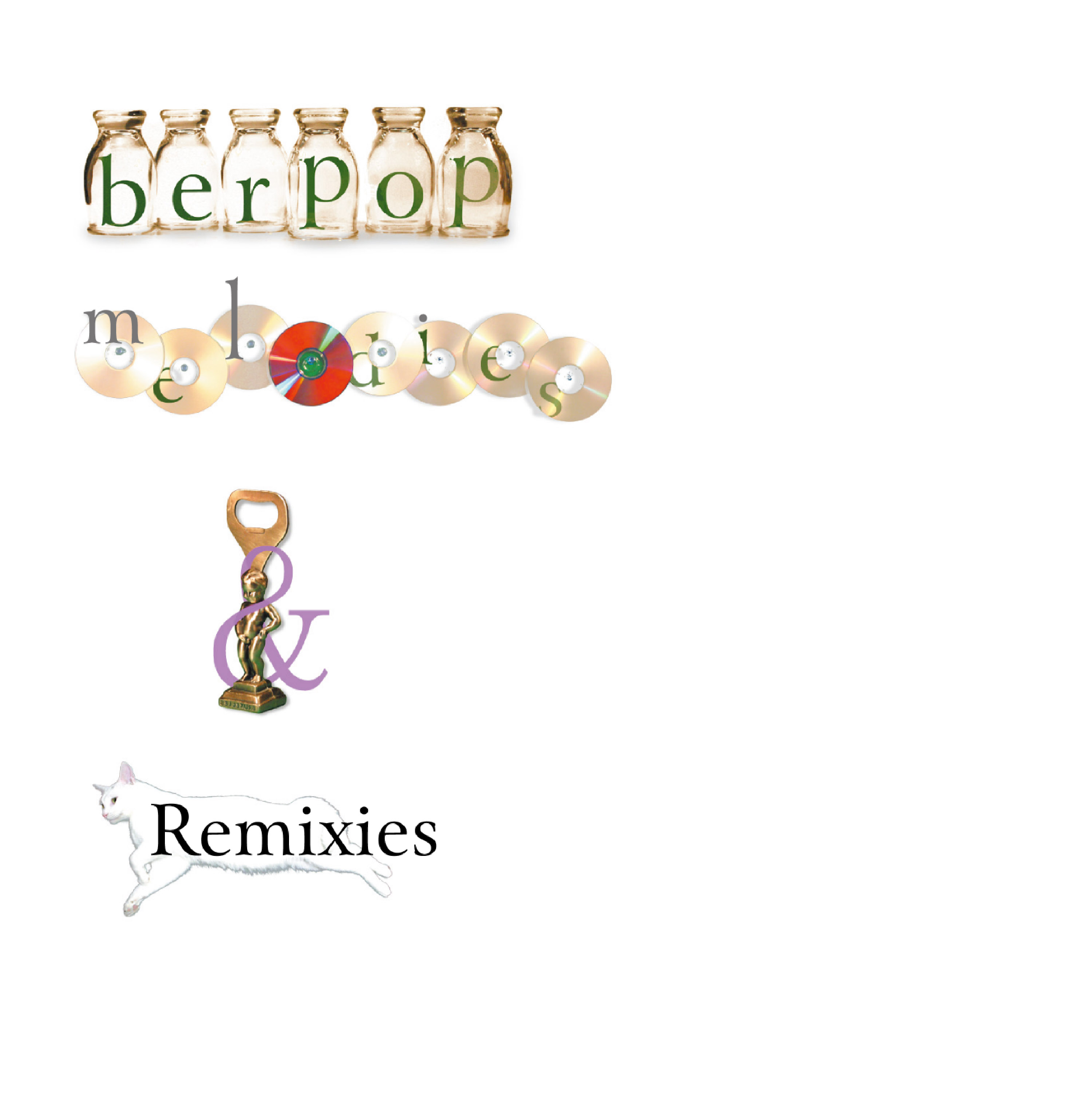 berpop melodies & Remixies