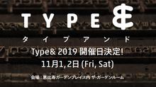11/1(金)・2(土)「Type&」に出店します