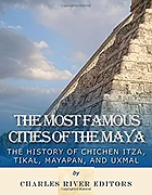 Mayan Astronaut - Most Famous Cities of