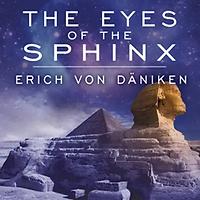 Erich von Daniken - Eyes of the Sphinx.b