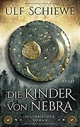 German Stonehenge - Die Kinder von Nebra