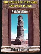 Pumapunku - Enigma of Tiwanaku and Pumap