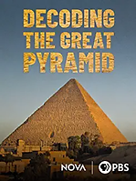 Great Pyramid - Decoding the Great Pyram