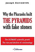 Geopolymer Theory - Why the Pharaohs Bui