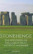 Stonehenge - Mysteries of England's Most