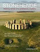 Stonehenge - Making Sense of a Prehistor