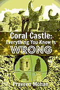 Coral Castle - Everything You Know Is Wr